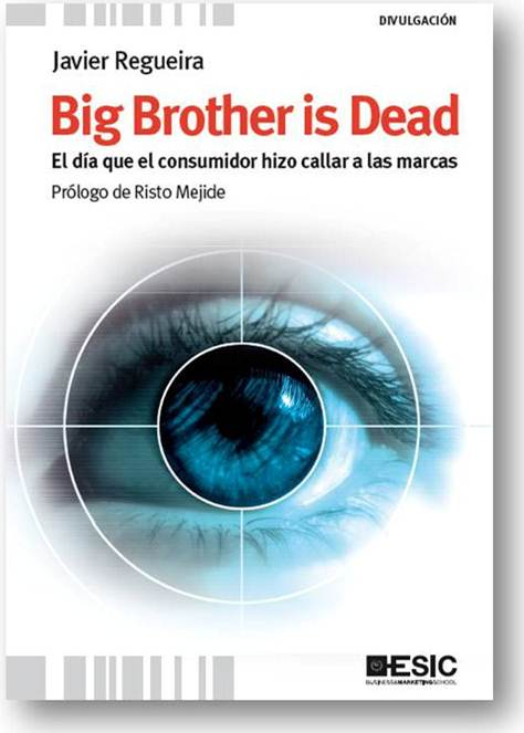 Big brother is dead (Javier Regueira, 2011)
